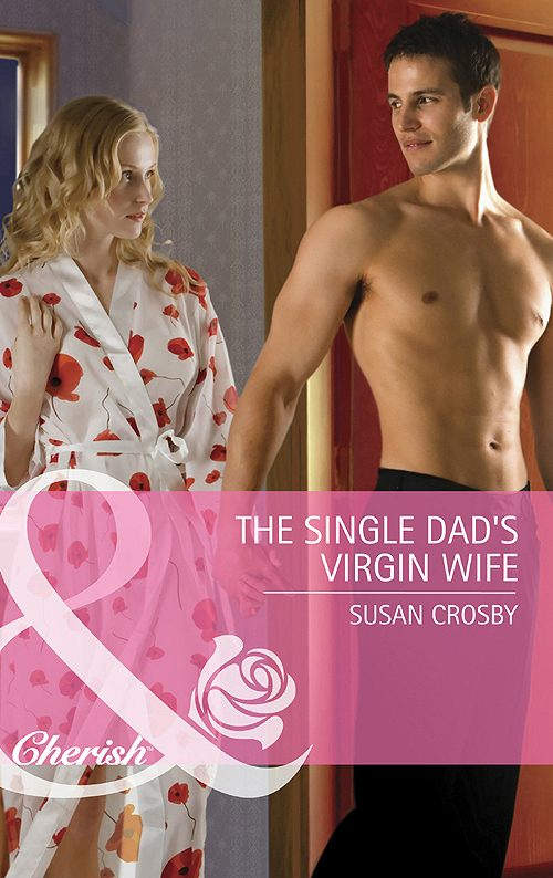 The Single Dad's Virgin Wife