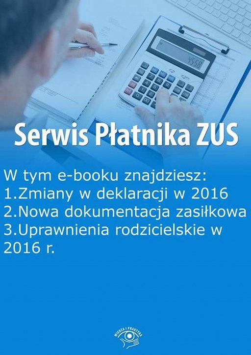 Serwis Płatnika ZUS, wydanie grudzień 2015 r.