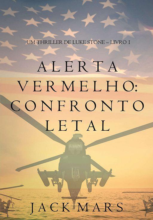 """Купить книгу """"Alerta Vermelho: Confronto Letal """""""